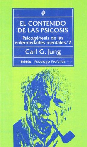 9788475095868: El Contenido de Las Psicosis (Paidos Psicologia Profunda / Depth Psychology) (Spanish Edition)