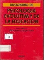 Diccionario de psicologia evolutiva y de la educacion.Ed. Rustica: Harre, Rom