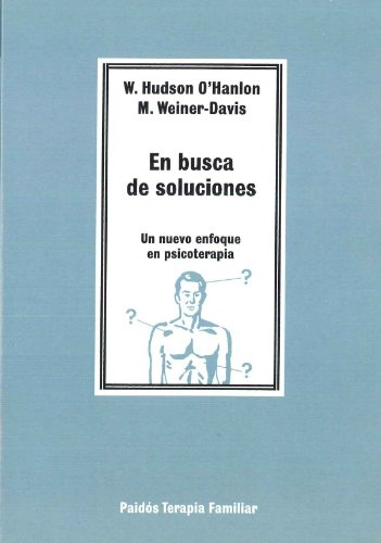 En Busca De Soluciones/ In Search of: O'Hanlon, William Hudson,