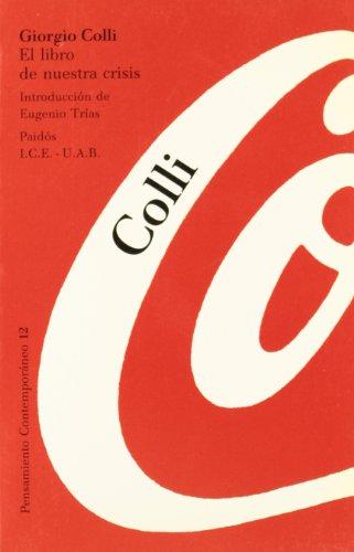 9788475096339: El libro de nuestra crisis: Introducción de Eugenio Trías (Pensamiento Contemporáneo)