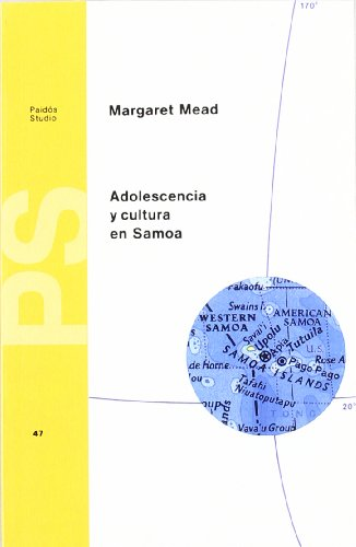 Adolescencia y cultura en Samoa / Adolescence and Culture in Samoa (Spanish Edition) (8475096344) by Mead, Margaret