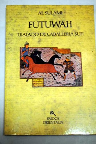 9788475096599: Futuwah (Spanish Edition)