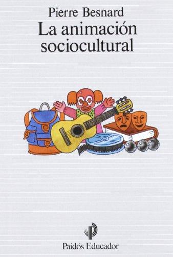 9788475096858: La Animacion Sociocultural/ The Sociocultural Animation (Spanish Edition)