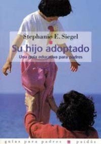 9788475097428: Su hijo adoptado / His Adopted Son: Una Guia Educativa Para Padres (Spanish Edition)