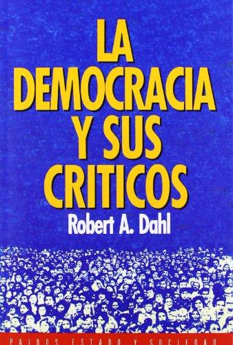9788475097664: 8: La democracia y sus críticos (Estado y Sociedad)
