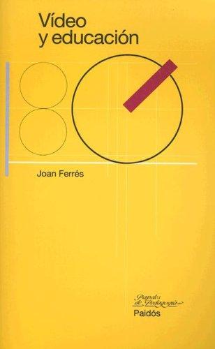 9788475098210: Video y educacion / Video and Education (Papeles de Pedagogia) (Spanish Edition)
