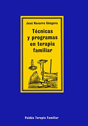 9788475098302: Tecnicas y programas en terapia familiar / Techniques and Family Therapy Programs (Spanish Edition)