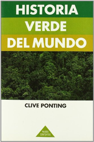 9788475098401: Historia verde del mundo / Green History of The World (Spanish Edition)