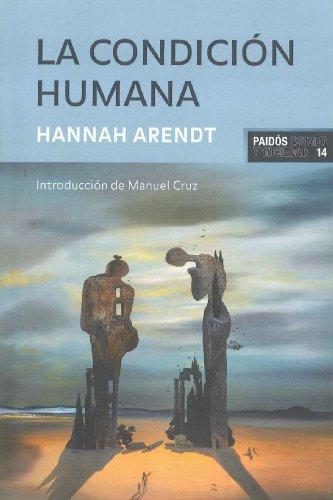 9788475098555: LA CONDICION HUMANA (Estado Y Sociedad (paidos))