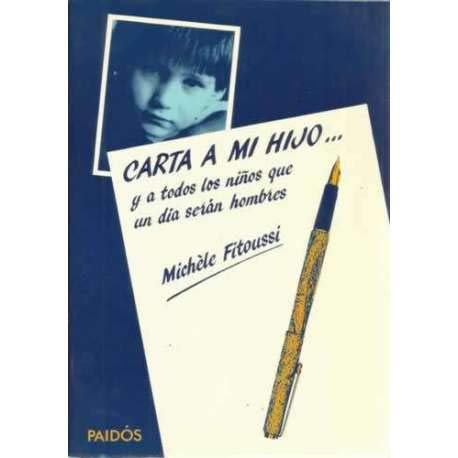 Carta a Mi Hijo ..... (Spanish Edition) (847509869X) by Fitoussi, Michele
