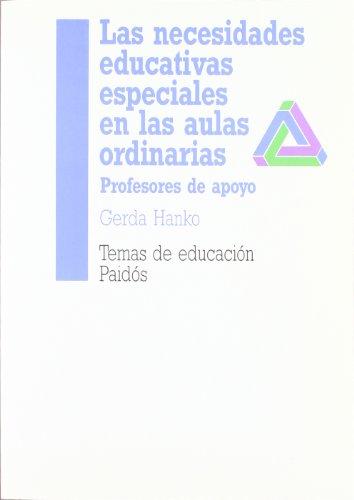 9788475098951: Las necesidades educativas especiales en las aulas ordinarias: Profesores de apoyo (Temas De Educacion)
