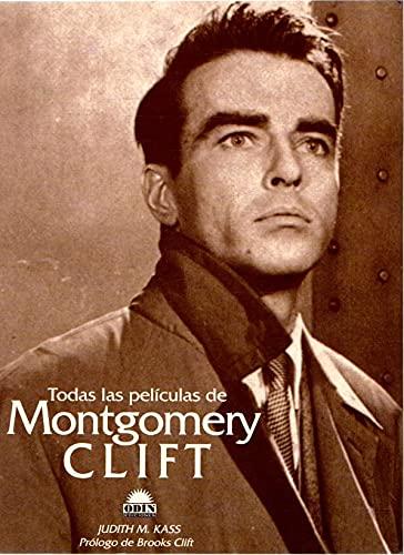 9788475099088: Todas las peliculas de Montgomery clift
