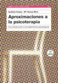 Aproximaciones a La Psicoterapia/ Approximations to Psychotherapy: Guillem Feixas