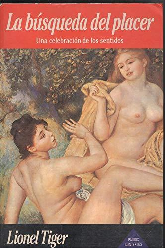 Busqueda del Placer (Spanish Edition): Tiger, Lionel