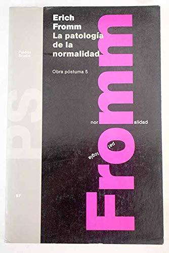 9788475099828: La Patologia de La Normalidad (Spanish Edition)