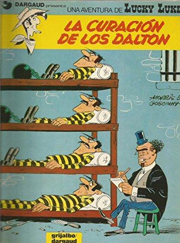 9788475101484: LA CURACIÓN DE LOS DALTON