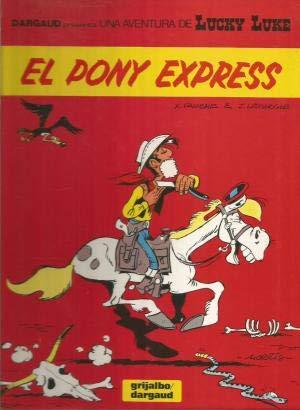 9788475104294: Pony Express, (El)