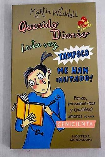 9788475159683: Querido diario / Dear Diary: Esta Vez Tampoco Me... (Spanish Edition)