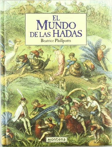 El Mundo de Las Hadas (Spanish Edition) (8475159753) by Beatrice Phillpotts