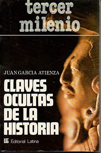 9788475160023: Claves ocultas de la historia (Tercer milenio) (Spanish Edition)