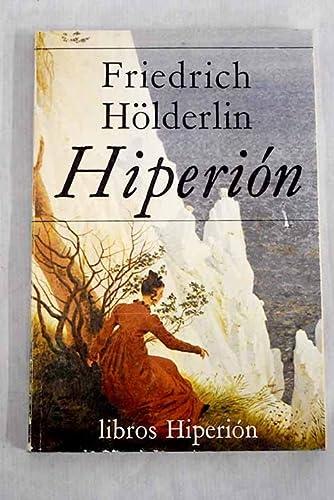 9788475170008: Hiperión o El eremita en Grecia. Novela
