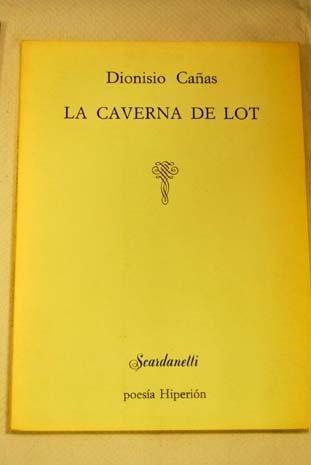 La caverna de Lot: Ca?as, Dionisio