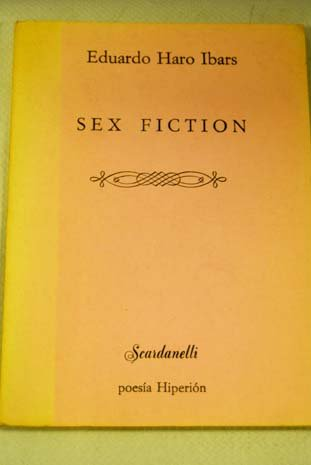 9788475170442: Sex fiction (Scardanelli ; 10) (Spanish Edition)