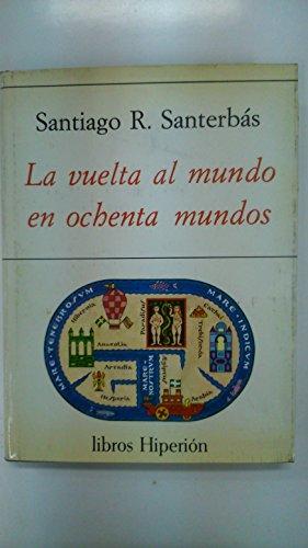 9788475170855: La vuelta al mundo en ochenta mundos: Edición profusamente ilustrada (Libros Hiperión) (Spanish Edition)