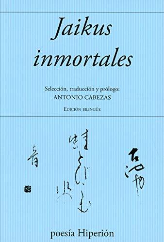 9788475171098: Jaikus inmortales (Poesía Hiperión)