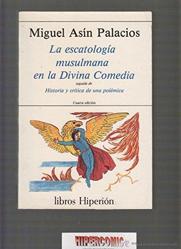 9788475171319: La escatología musulmana en la Divina Comedia: historia y crítica (Libros Hiperión)