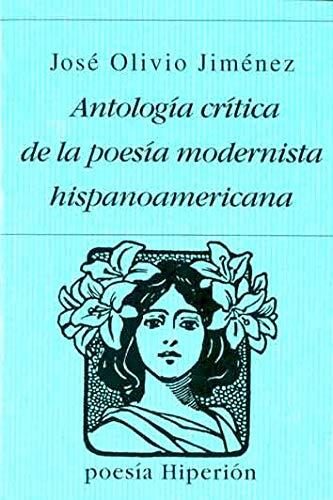 ANTOLOGIA CRITICA DE LA POESIA MODERNISTA