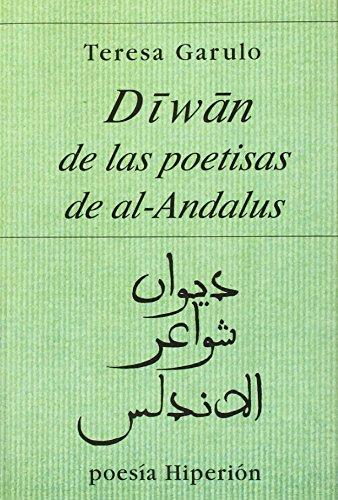 9788475171685: Diwan de las poetisas de Al-Andalus (Poesia Hiperion) (Spanish Edition)