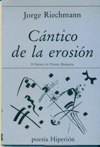 9788475172101: Cántico de la erosión (Poesía Hiperión)