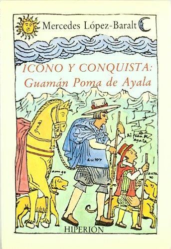 9788475172415: Icono y conquista: Guamán Poma de Ayala (Libros Hiperión)