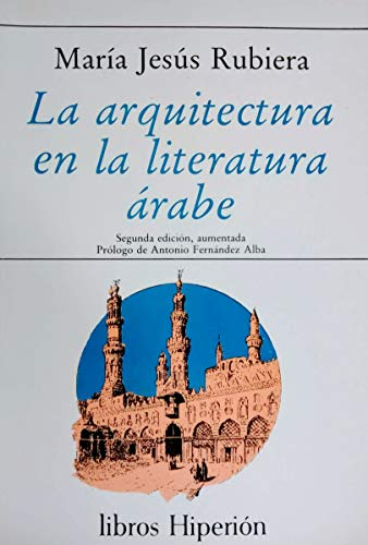 9788475172514: La arquitectura en la literatura árabe (Libros Hiperión)
