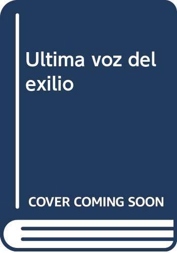 9788475172972: Ultima voz del exilio: El grupo poético hispano-mexicano (Poesía Hiperión) (Spanish Edition)