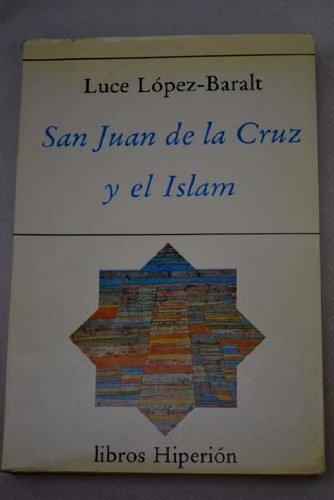 9788475173054: San Juan de la Cruz y el Islam (Serie mayor) (Spanish Edition)