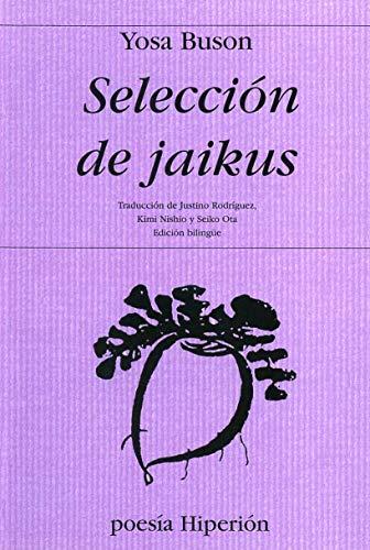 SELECCION DE JAIKUS (Ed. Bilingüe): Yosa Buson