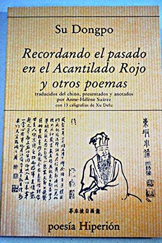 9788475173702: Recordando el pasado en el acantilado rojo y otros poemas (Poesía Hiperión)