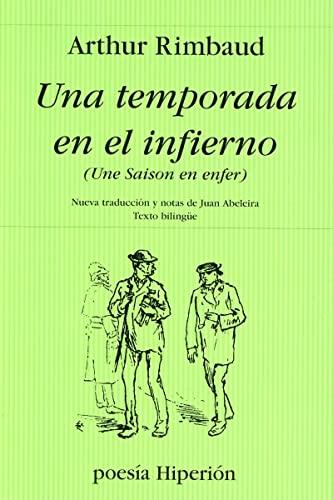 Una Temporada En El Infierno - Ed.: Arthur Rimbaud