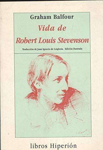 9788475174327: La vida de Robert Louis Stevenson (Libros Hiperión)