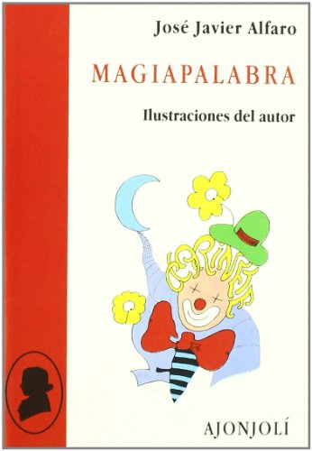 Magiapalabra (Paperback): José Javier Alfaro