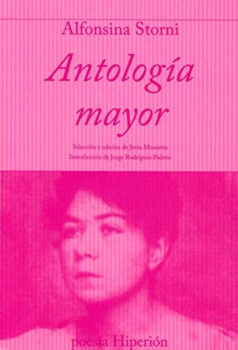 Antologia mayor.Ed. de Jorge Rodriguez Padron: Storni, Alfonsina