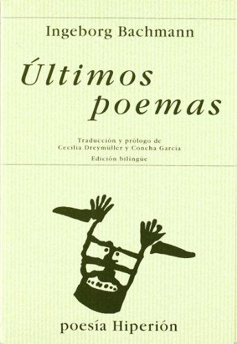 9788475175768: Ultimos Poemas (Spanish Edition)