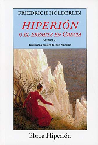 9788475175829: Hiperión o el eremita en Grecia