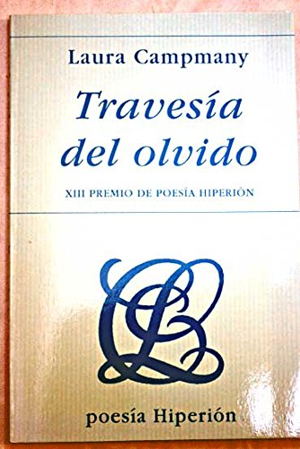Travesi?a del olvido (Poesi?a Hiperio?n) (Spanish Edition): Laura Campmany