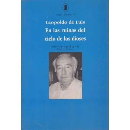 En las ruinas del cielo de los dioses: Antologia, 1946-1998 (Poesia Hiperion) (Spanish Edition): ...