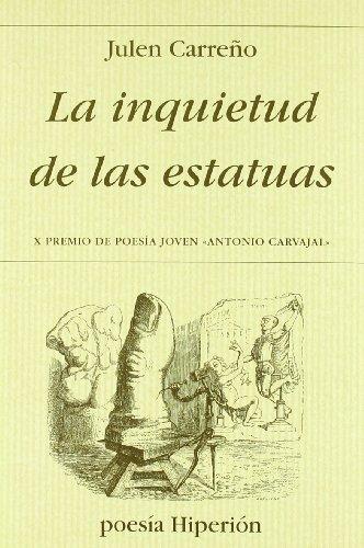 9788475176109: La inquietud de las estatuas (Poesía Hiperión)
