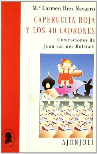 Caperucita roja y los 40 ladrones: María del Carmen