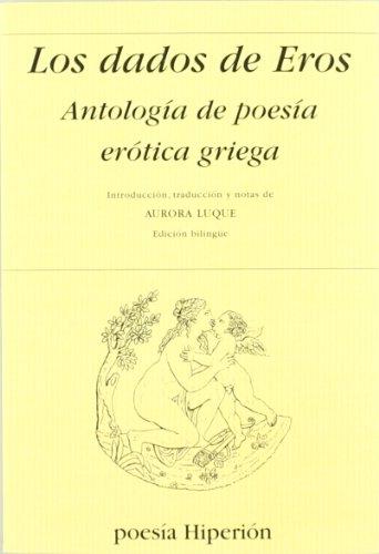 9788475176369: Los dados de Eros, antología de poesía erótica griega (Poesía Hiperión)